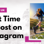 Best Time to Post on Instagram UK